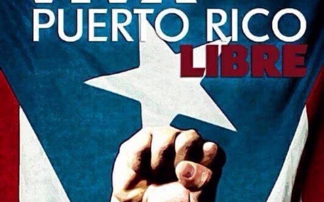 Que viva Puerto Rico libre